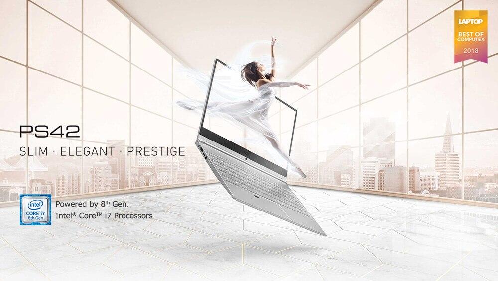 PS42 SLIM・ELEGANT・PRESTIGE Powered by 8th Gen.Intel(R) Core(TM) i7 Processors
